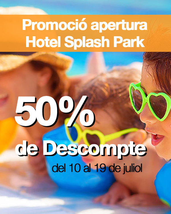 Hotel Splash park salou oferta